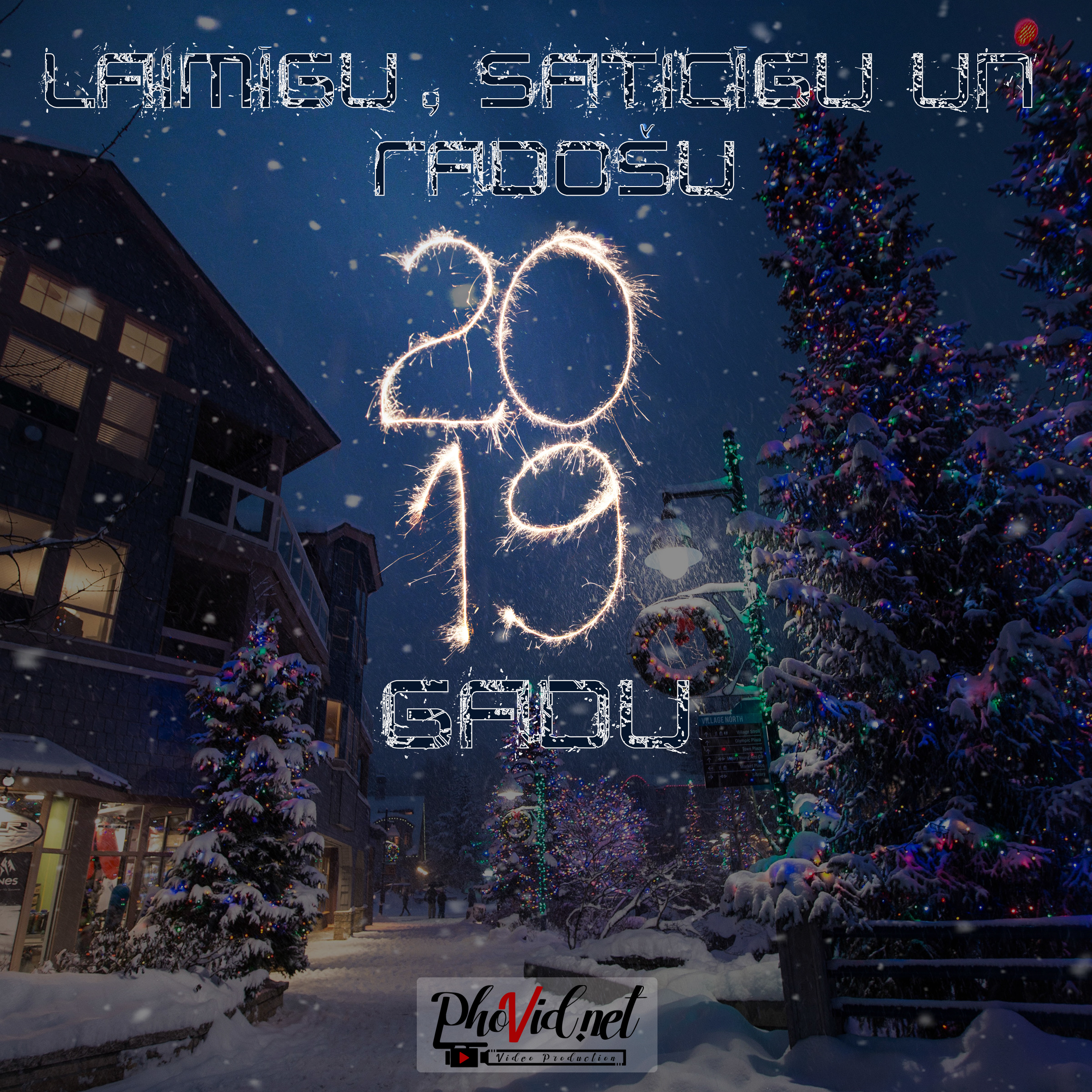 Laimīgu Jauno 2019. gadu!
